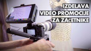 PREDAVANJE: Izdelava video promocije za začetnike 2.0